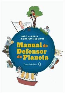 MANUAL DO DEFENSOR DO PLANETA