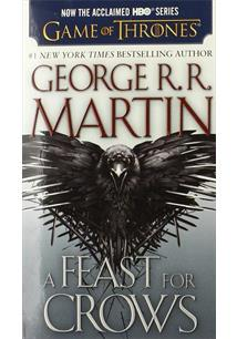 FEAST FOR CROWS (SONG OF ICE AND FIRE: BOOK 4)