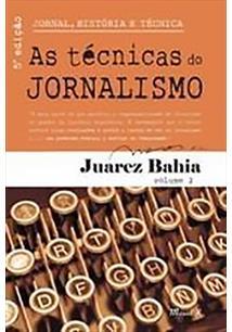 JORNAL, HISTORIA E TECNICA VOL. 2: AS TECNICAS DO JORNALISMO