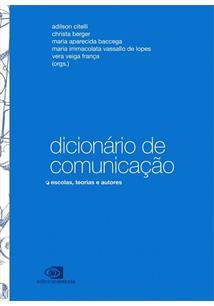 Dicionario de comunicaÇao: escolas, teorias e autores - cod. 9788572448345