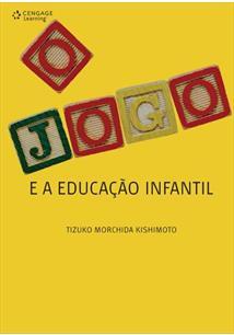 O JOGO E A EDUCAÇAO INFANTIL