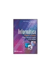 Informatica passo a passo para a terceira idade e iniciantes - cod. 9788539901234