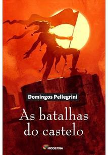 AS BATALHAS DO CASTELO