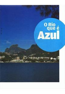 O RIO QUE E AZUL