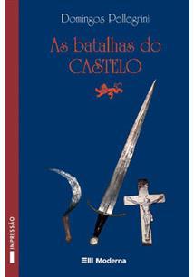 LIVRO AS BATALHAS DO CASTELO