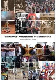 LIVRO PERFORMANCE E ANTROPOLOGIA DE RICHARD SCHECHNER