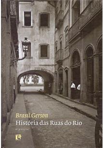 HISTORIAS DAS RUAS DO RIO