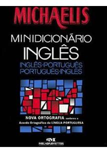 MICHAELIS: MINIDICIONARIO INGLES-PORTUGUES / PORTUGUES-INGLES