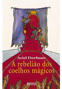 A REBELIAO DOS COELHOS MAGICOS