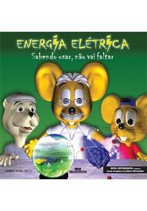 LIVRO ENERGIA ELETRICA: SABENDO USAR, NAO VAI FALTAR