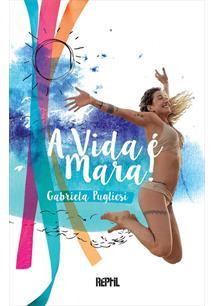 A vida é mara, Gabriela Pugliesi, Livro autoajuda