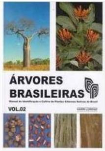 ARVORES BRASILEIRAS: MANUAL DE IDENTIFICAÇAO E CULTIVO DE PLANTAS ARBOREAS NATI...