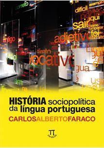 HISTORIA SOCIOPOLITICA DA LINGUA PORTUGUESA