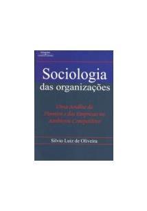 LIVRO SOCIOLOGIA DAS ORGANIZAÇOES