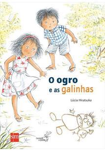 O OGRO E AS GALINHAS
