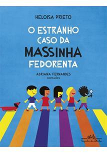 O ESTRANHO CASO DA MASSINHA FEDORENTA