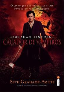 ABRAHAM LINCOLN: CAÇADOR DE VAMPIROS - COD. 9788580570076