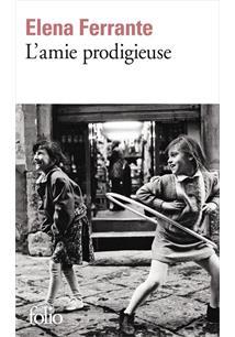 LIVRO AMIE PRODIGEUSE, L': ENFANCE, ADOLESCENCE