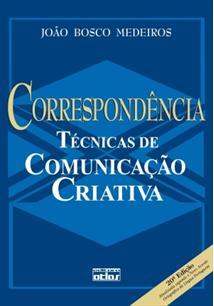 CORRESPONDENCIA: TECNICAS DE COMUNICAÇAO CRIATIVA