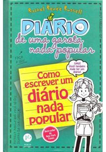 DIARIO DE UMA GAROTA NADA POPULAR 3,5: COMO ESCREVER UM DIARIO NADA POPULAR