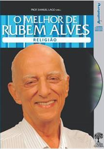 O MELHOR DE RUBEM ALVES: RELIGIAO (AUDIOBOOK)