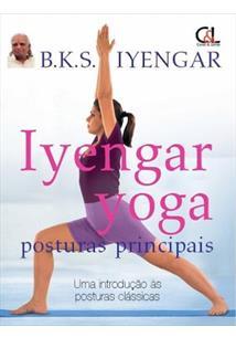 Iyengar yoga: posturas principais - cod. 9788560125012
