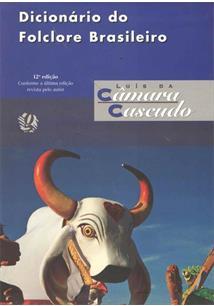 Dicionario do folclore brasileiro - cod. 9788526015074