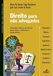 Direito para nao advogados: principios basicos do direito para leigos, - cod. 9788577562039