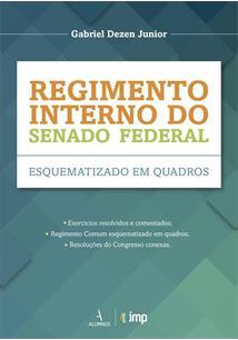 Regimento interno do senado federal: esquematizado em quadros - cod. 9788584230747