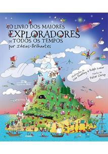 O livro dos maiores exploradores de todos os tempos - cod. 9788574065472
