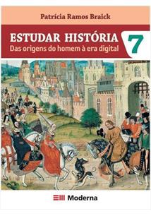 ESTUDAR HISTORIA: DAS ORIGENS DO HOMEM A ERA DIGITAL - 7º ANO