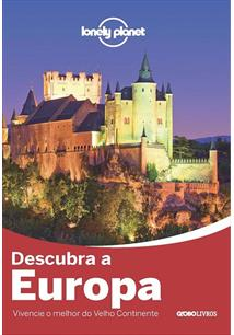 LONELY PLANET: DESCUBRA A EUROPA