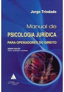 LIVRO MANUAL DE PSICOLOGIA JURIDICA PARA OPERADORES DO DIREITO
