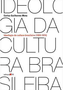 LIVRO IDEOLOGIA DA CULTURA BRASILEIRA (1933-1974)