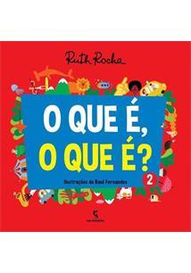 QUE E, O QUE E?, O - VOLUME 2