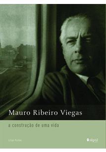 MAURO RIBEIRO VIEGAS: A CONSTRUÇAO DE UMA VIDA