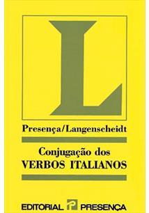 LIVRO CONJUGAÇAO DOS VERBOS ITALIANOS: COMO CONJUGAR CORRECTAMENTE OS VERBOS REGULARES E IRREGULARES