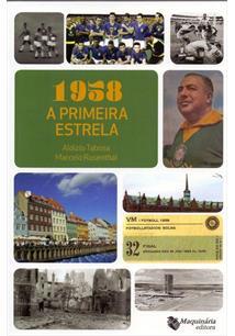 1958: A PRIMEIRA ESTRELA