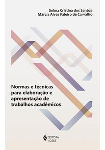 NORMAS E TECNICAS PARA ELABORAÇAO E APRESENTAÇAO DE TRABALHOS ACADEMICOS