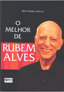 O MELHOR DE RUBEM ALVES
