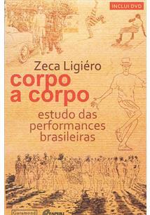 CORPO A CORPO: ESTUDO DAS PERFORMANCES BRASILEIRAS