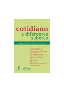 COTIDIANO E DIFERENTES SABERES