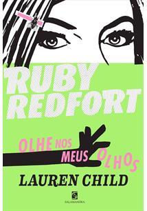 RUBY REDFORT: OLHE NOS MEUS OLHOS