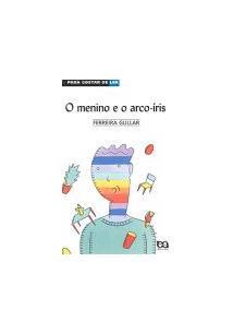 LIVRO O MENINO E O ARCO-IRIS - PGL 31