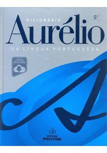 DICIONARIO AURELIO DA LINGUA PORTUGUESA (COM VERSAO ELETRONICA)