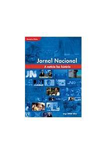 JORNAL NACIONAL - A NOTICIA FAZ HISTORIA (PROJETO MEMORIA GLOBO)