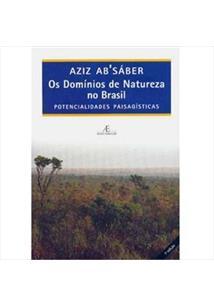 LIVRO OS DOMINIOS DE NATUREZA NO BRASIL: POTENCIALIDADES PAISAGISTICAS