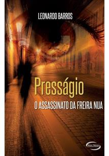 LIVRO PRESSAGIO: O ASSASSINATO DA FREIRA NUA