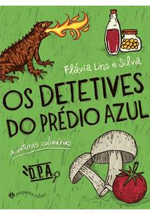 OS DETETIVES DO PREDIO AZUL: AVENTURAS CULINARIAS