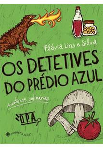 OS DETETIVES DO PREDIO AZUL: AVENTURAS CULINARIAS